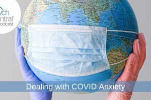 Dealing With Anxiety in the Time of COVID-19