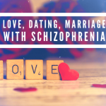 Inside Schizophrenia: Love, Dating, and Marriage with Schizophrenia
