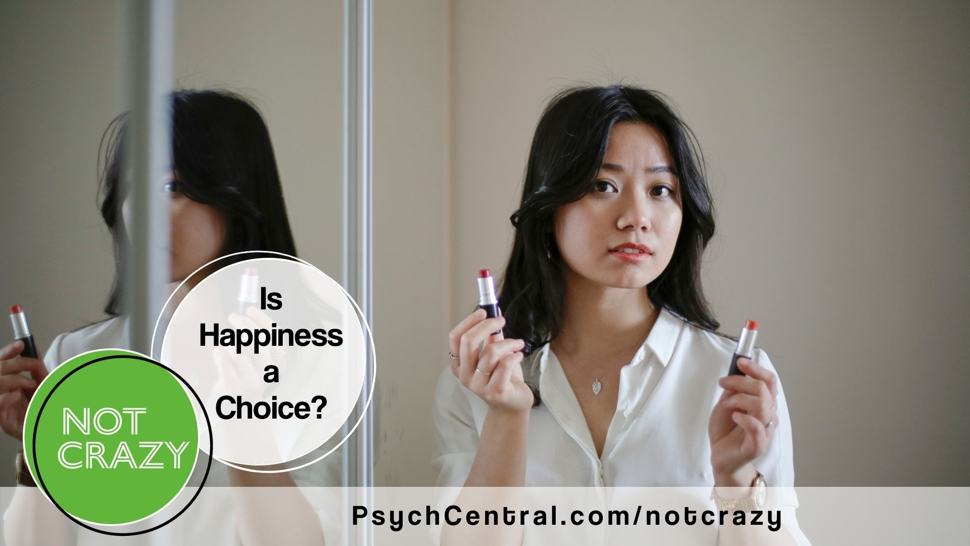 Podcast: Is Happiness a Choice?